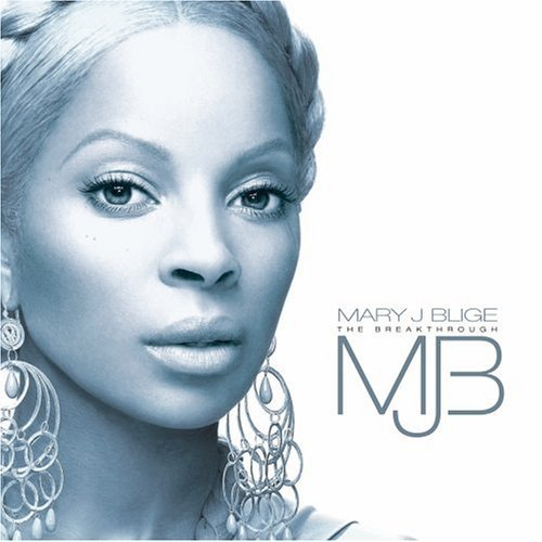 Mary J Blige The Breakthro…